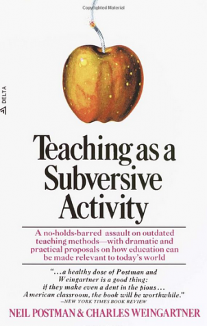 teaching-as-a-subversive